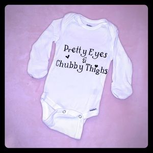 "Cute 👶🎀 Onesie ""Pretty Eyes and Chubby Thighs"""